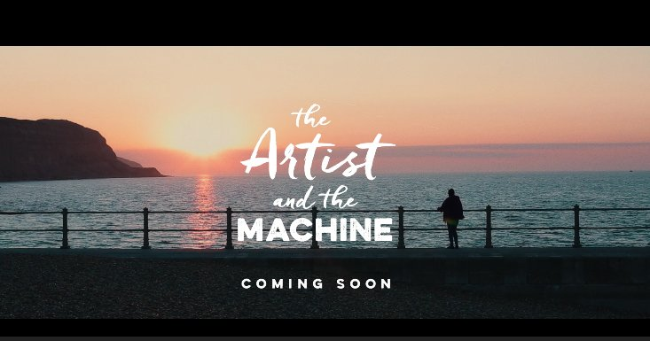 The Artist and the machine - TRAILER